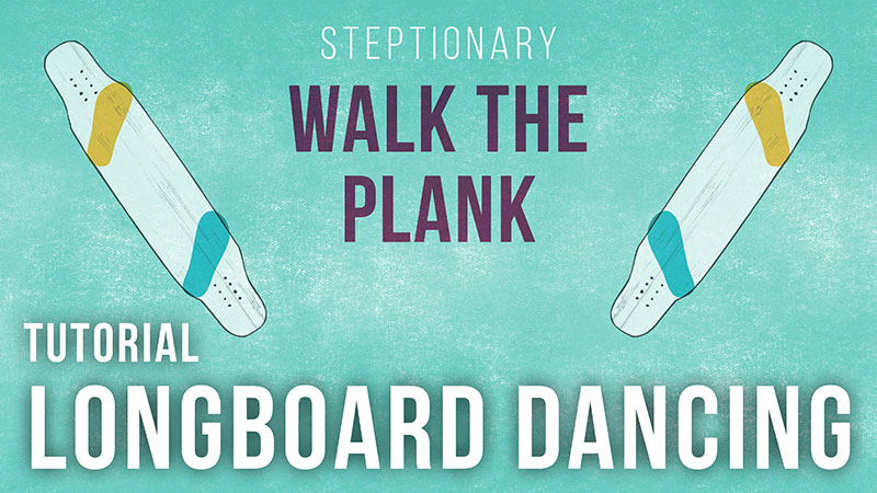 Learn the Walk the Plank
